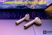 Photo of How To Connect AirPods To A Laptop: Easy Solution