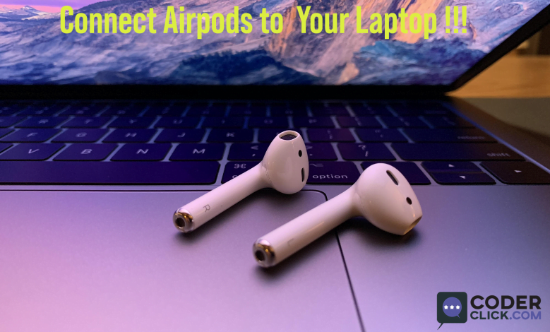 How to connect airpods to a laptop