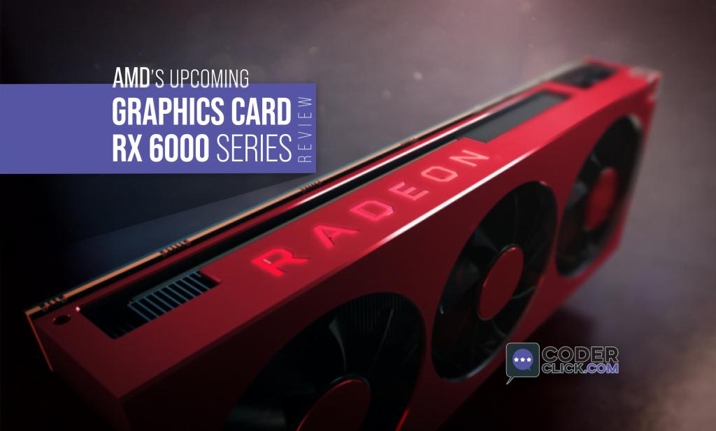 radeon rx 6000 graphics card