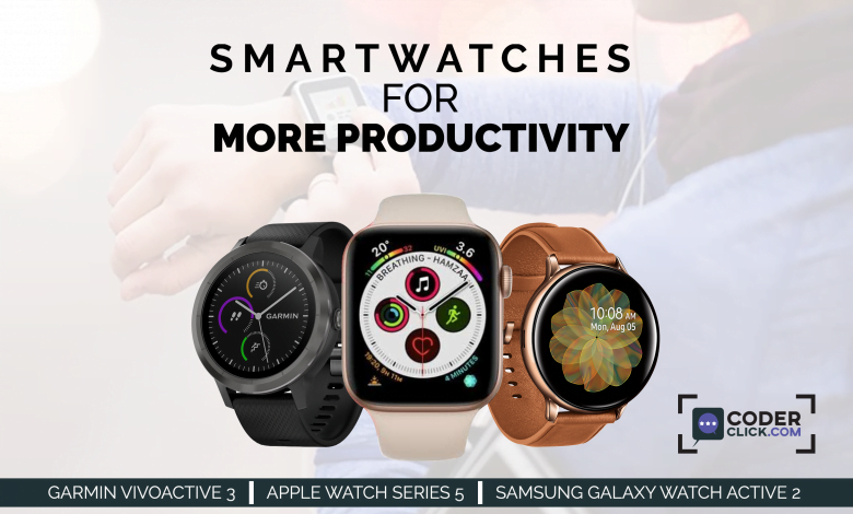 smartwatches for more productivity