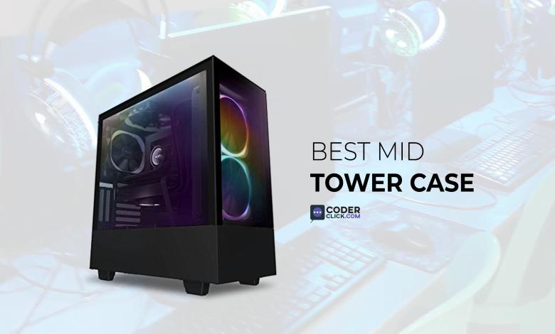 best mid tower case