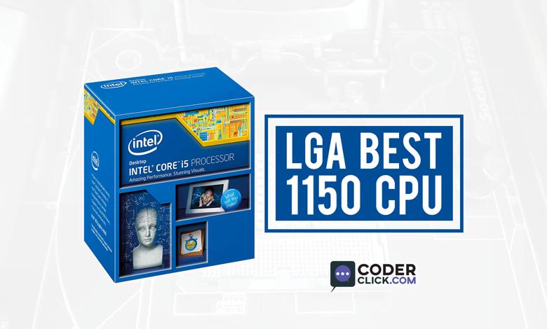 LGA 1150 Best CPU